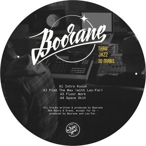 BOORANE - Thru Jazz To Mars