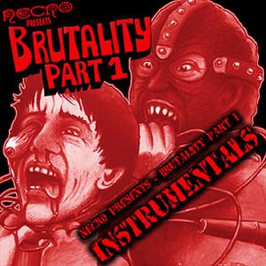 NECRO - Brutality (Part 1 Instrumentals)