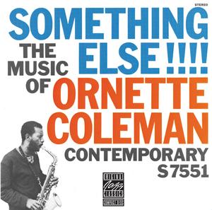 ORNETTE COLEMAN - The Music Of Ornette Coleman: Something Else!!!