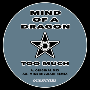 MIND OF A DRAGON - Too Much