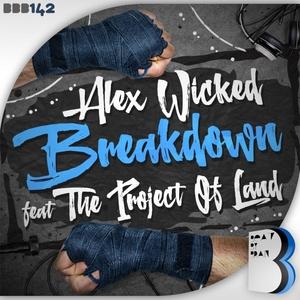 ALEX WICKED - Breakdown