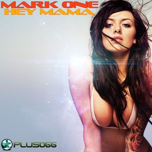 MARK ONE - Hey Mama