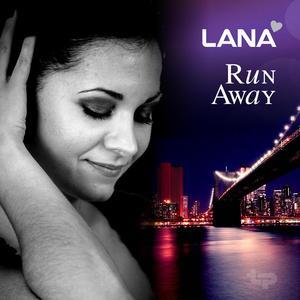 LANA - Run Away