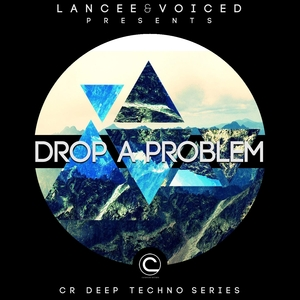 LANCEE & VOICED - Drop A Problem