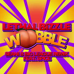 LETHAL BIZZLE feat SPICE - Wobble