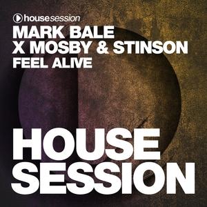 MARK BALE/MOSBY & STINSON - Feel Alive