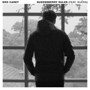 DRO CAREY - Queensberry Rules