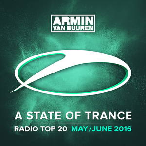 VARIOUS - A State Of Trance Radio Top 20 - May/June 2016 (Including Classic Bonus Track)