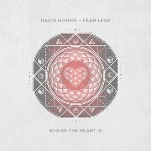 DAVID HOHME - Fear Less