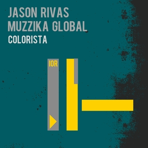 MUZZIKA GLOBAL/JASON RIVAS - Colorista