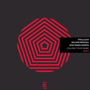 THALLULAH/WILLIAM MEDAGLI/JOSE MARIA RAMON - Calling Your Name