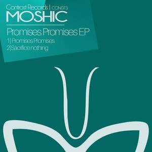 MOSHIC - Promises Promises EP