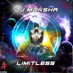 DJ MOKSHA - Limitless