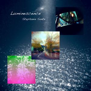 STEPHANIE SANTE - Luminescence