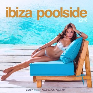 VARIOUS - Ibiza Poolside 2016