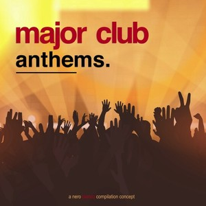 VARIOUS - Major Club Anthems