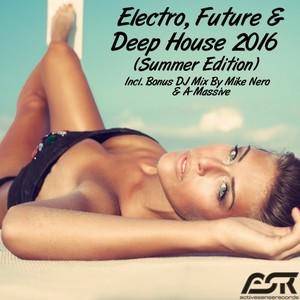 VARIOUS - Electro, Future & Deep House 2016 (Summer Edition)