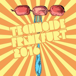 VARIOUS - Technoide Frankfurt 2016