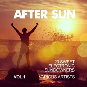 VARIOUS - After Sun Vol 1 (20 Sweet Electronic Sundowners)