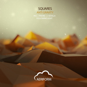 SQUARES - Anti Gravity