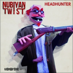 NUBIYAN TWIST - Headhunter (Remixes)