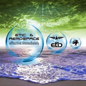 AEROSPACE/ETIC - Effective Immediately