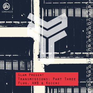 FLUG/AWB/KOICHI - Slam Present : Transmissions 3