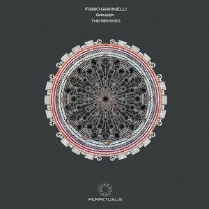 FABIO GIANNELLI - Grinder (The Remixes)