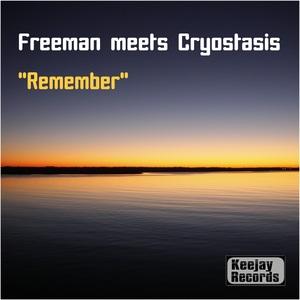 FREEMAN/CRYOSTASIS - Remember