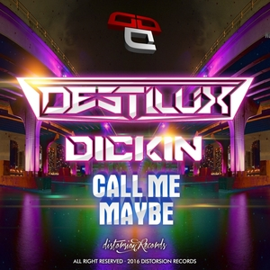 DESTILUX - Call Me Maybe