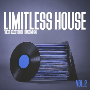 VARIOUS - Limitless House Vol 2 (Finest Selection Of House Music)