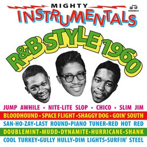 VARIOUS - Mighty Instrumentals R&B-Style 1960