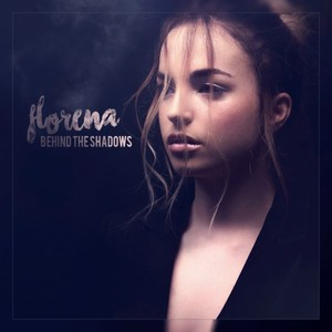 FLORENA - Behind The Shadows