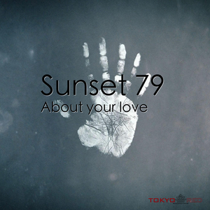 SUNSET79 - About Your Love