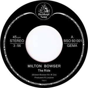 MILTON BOWSER - The Ride