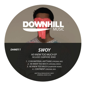 SWOY - He Knew Too Much EP