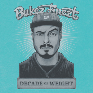 BUKEZ FINEZT - Decade Of Weight LP