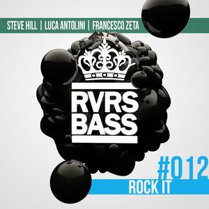 STEVE HILL/LUCA ANTOLINI/FRANCESCO ZETA - Rock It