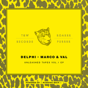 DELPHI/MARCO/VAL - Unleashed Tapes Vol 1