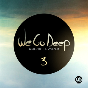 THE AVENER/VARIOUS - We Go Deep Saison 3 (unmixed tracks)