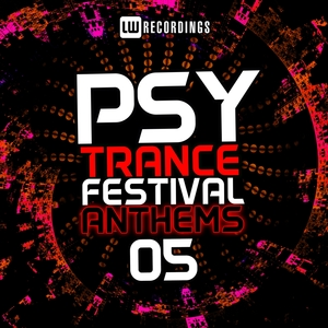 VARIOUS - Psy-Trance Festival Anthems Vol 5