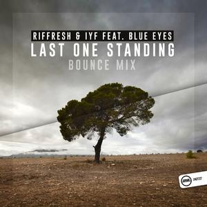 RIFFRESH & IYF feat BLUE EYES - Last One Standing