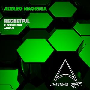ALVARO MAORTUA - Regretful