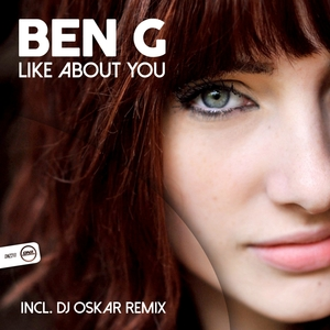 BEN G - Like About You