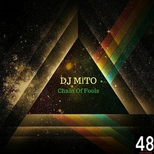 DJ MITO - Chain Of Fools