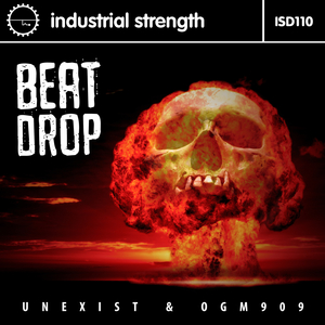 UNEXIST & OGM909 - Beat Drop