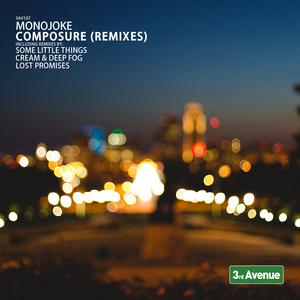 MONOJOKE - Composure (Remixes)