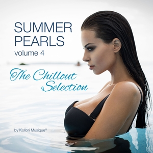 ALESSANDRO GAROFANI/VARIOUS - Summerpearls 04: The Chillout Selection By Kolibri Musique (unmixed tracks)