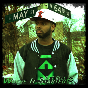 DJ T-RELL - Where It Started