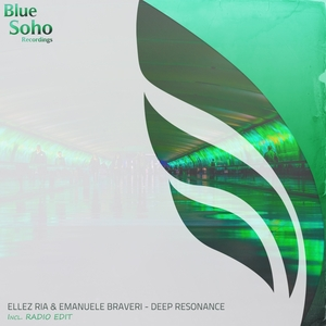 ELLEZ RIA & EMANUELE BRAVERI - Deep Resonance
